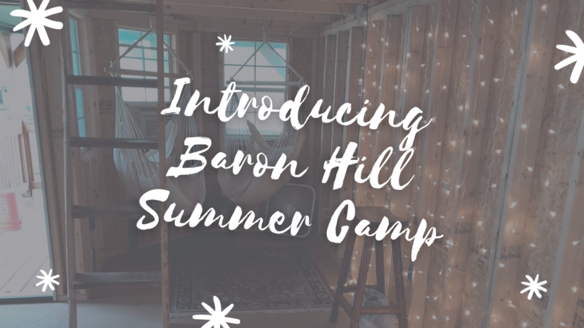 Introducing Baron Hill Summer Camp | WhiskeyChick Vlog 011
